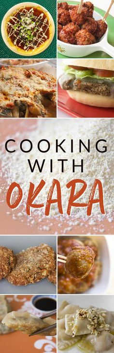 Vegan recipes and tips on cooking with okara (soy pulp leftover from making soy milk and tofu).
