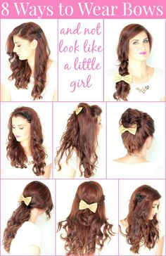 8 ways to wear bows in your hair and not look or feel like a little girl!!