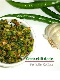 to make Green Chilli Thecha, Harvi Mirchi cha Kharada, Maharashtra Famous Condiment Recipe Thecha - Hot and spicy garlic green c. Chilli Chutney Recipes, Indian Chutney Recipes, Garlic Chutney, Indian Food Recipes, Veg Recipes, Vegetarian Recipes, Cooking Recipes, Healthy Recipes, Recipies