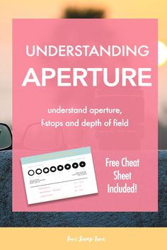 Beginner Photography Tip: Understand Aperture, F-Stops and Depth of Field in this easy to understand photography tutorial for beginners. Click through to read and download the free cheat sheet that's included!