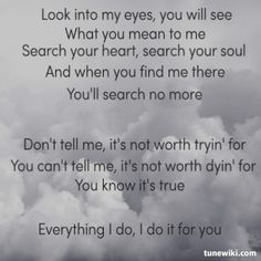 Everything I do (I do it for you) - #BryanAdams #tunewiki #lyricart