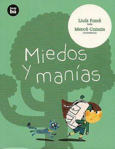 Miedos y manías. Editorial Bambú. Lluis Farre y Mercè Canals.