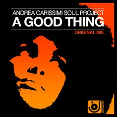 Andrea Carissimi Soul Project - A Good Thing :: Traxsource