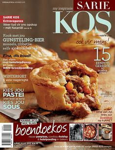 SARIE KOS Jun/Jul 2012 / www.sarie.com/kos South African Recipes, Ethnic Recipes, African Life, Baking Recipes, Healthy Recipes, Kos, Food Inspiration, Cravings, Delish