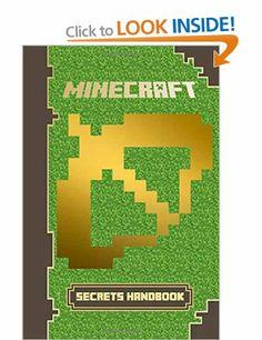 Minecraft: Secrets Handbook: The Minecraft Book You Must Have: Reveal Over 250 Top Secrets: Amazon.co.uk: Minecraft Scholastic: Books