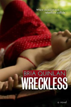 Wreckless by Bria Quinlan