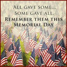 Remember to support our troops this Memorial Day. Your freedom is paid for in the blood of our troops. Show them some love today and every day. Happy Memorial Day Quotes, Labor Day, Some Gave All, Memorial Weekend, Support Our Troops, For Facebook, Facebook Timeline, God Bless America, Veterans Day