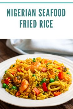 Nigerian Fried Rice, Nigerian Food, Seafood Fried Rice, Seafood Dishes, Special Fried Rice Recipe, Food Spoilage, Beans Curry, Jollof Rice, Pasta Soup