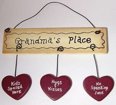 Country 3 Heart Dangle sign Grandmas Place Kids Spoiled