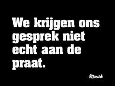 #quotes #mwah #spreuken #gesprek