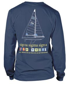 Nautical Tri Sigma T-shirt. It would be cute to have this for AXiD