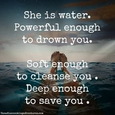 Quotes About Water 48 Best Soft Power Images On Pinterest  Sacred Feminine Wild Women .