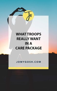 What Troops Really Want in a Care Package   Jo My Gosh Military Deployment, Military Spouse, Army Information, Life Advice, Troops, How To Find Out, Encouragement, Packaging, Care Packages