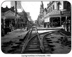 Tramlines being laid along High Street in Fremantle in 1905 History of Perth, Western Australia - Wikipedia, the free encyclopedia Perth Western Australia, Australia Travel, Aboriginal History, Aboriginal Man, Mud Hut, Australian Photography, By Train, History Photos, High
