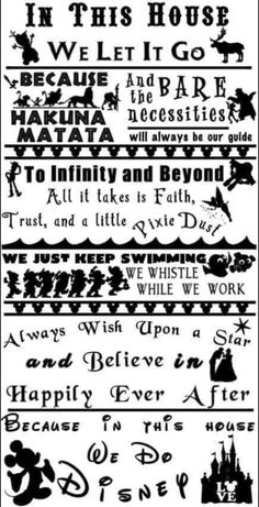Printable Pictures, Keep Swimming, In This House We, Take That, Let It Be, To Infinity And Beyond, Disney Quotes, Happily Ever After, Letting Go