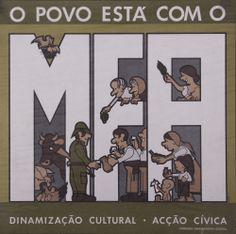 O Povo está com o MFA, João Abel Manta para o MFA Posters Vintage, Vintage Advertising Posters, Vintage Advertisements, Che Guevara, Humor Grafico, Cultural, Art History, Nostalgia, The Past