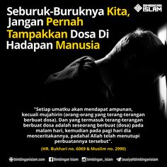 Dosa terang2an Islamic Quotes, Islamic Messages, Muslim Quotes, Quran Quotes, Faith Quotes, Islamic Teachings, Reminder Quotes, Self Reminder, Amazing Quotes