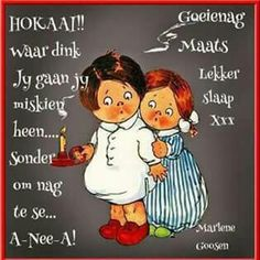 Good Morning Good Night, Morning Wish, Greetings For The Day, Christian Greetings, Afrikaanse Quotes, Goeie Nag, Good Night Sweet Dreams, Night Wishes, Happy Birthday Wishes