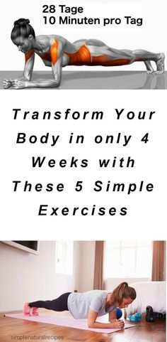 Supernatural Style | https://pinterest.com/SnatualStyle/  Transform Your Body in only 4 Weeks with These 5 Simple Exercises