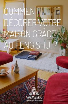 How to decorate your home with Feng shui? - WeMystic France - How to decorate your home with Feng Shui? Feng Shui Studio, Casa Feng Shui, Feng Shui Apartment, Feng Shui History, Feng Shui Principles, Deco Zen, Asian Decor, Shabby Chic, Home Hacks