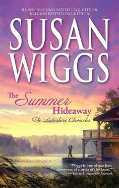 The Summer Hideaway (Lakeshore Chronicles #7) by Susan Wiggs