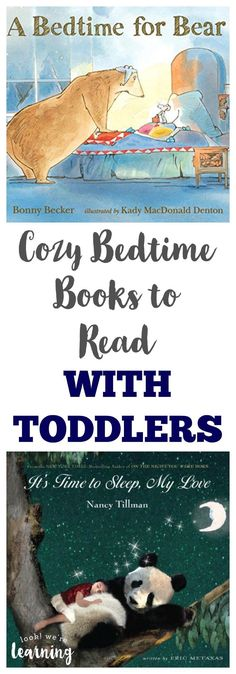 These cozy bedtime books for toddlers and parents to share feature adorable bedtime stories for kids! A perfect way to get ready for a good night's sleep!
