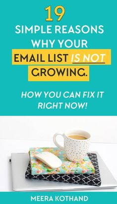 Wondering why your email list never grows? You may unknowingly be making 19 mistakes that make you lose sign-ups every single day. In this post I tell you what these are and how also give you tips and ideas of how to grow your list by correcting these mistakes!