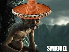 hobbit meme mexican gollum