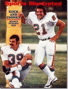 Larry Csonka and Jim Kick.  1972 Dolphins.