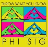 Throw what you know Phi Sigma! Phi Sigma Kappa, Love My Sister, Sorority Life, Shirt Designs, Letters, T Shirt, Aim High, Philosophy, Greek