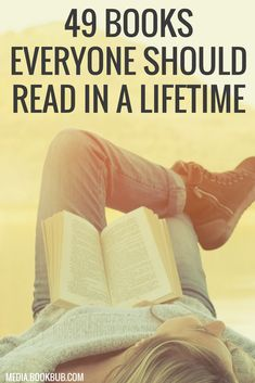 49 books everyone should read. Don't miss this reading list of life-changing books!