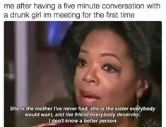 Love how women can become fast friends. #memes #feminism