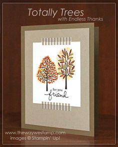 On the smaller trees I used the thumping technique to get multiple colors on the leaves. First I inked  up the entire stamp with Crushed Curry, then I took a sponge dauber and added Pumpkin Pie to a few areas of the stamp and did the same with Cajun Craze.