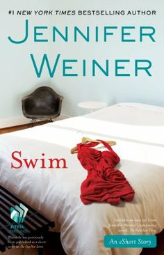 Free 24Jul13- Swim: An eShort Story by Jennifer Weiner, -The short story that inspired Jennifer Weiner's forthcoming novel The Next Best Thing. Ruth has left her job writing for a hit television show for reasons she'd rather not discuss and is supplementing her increasingly dwindling savings with freelance writing projects—namely, helping anxious high school students craft a perfect college essay and...
