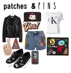 """""""Patches and Pins"""" by xoxo-camellia on Polyvore featuring Calvin Klein Jeans, Topshop, Yves Saint Laurent, Georgia Perry, Anya Hindmarch, Karl Lagerfeld, Zara and patchesandpins"""