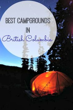 Camping BC: Best Campgrounds in British Columbia Looking to camp out and sleep under the stars? Whether you're seeking spots near mountains, lakes, or ocean beaches, we've highlighted the best campgrounds in beautiful British Columbia Camping Places, Camping Spots, Go Camping, Camping Outdoors, Family Camping, Camping Guide, Camping Checklist, Camping Essentials, Camping Jokes