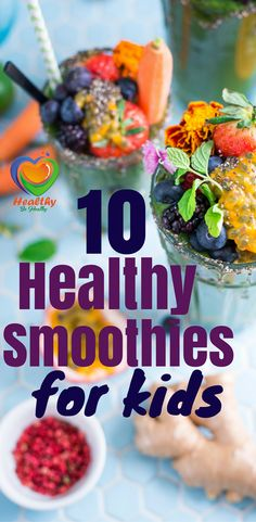 10 Healthy Smoothies For Kids