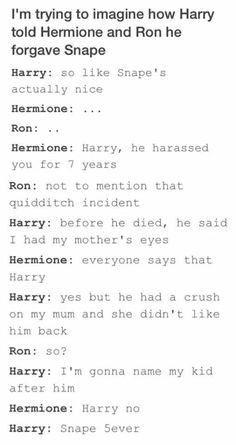 Pretty much. But which Quidditch incident do they mean, cuz it was actually Quirrell jinxing his broom and Snape was just trying to stop him