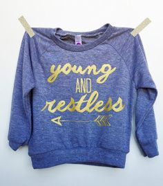 Young & Restless Tee. Toddler Tshirt, Trendy Kids Clothes, Hipster Kid Clothes, Child Shirt, Screen Printed Shirt, Graphic Tee, Kid Pullover