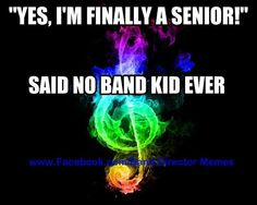 The drum major says I need to not let the years rush by in a blur... that's why I'm auditioning for his spot this year :)