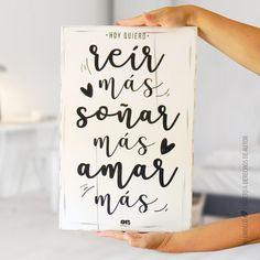 Hoy quiero REÍR MÁS!!!! Objetos de diseño con frases inspiradoras