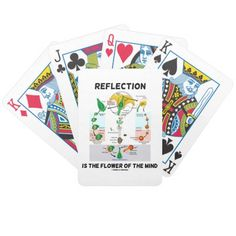 """Reflection Is The Flower Of The Mind (Angiosperm) Bicycle Card Deck #reflection #istheflower #flowerofthemind #biology #psychology #meiosis #mitosis #geek #humor #saying #biologist #philosopher #wordsandunwords Make others do a double-take with a dose of wry biological attitude with these playing cards featuring alternation of generations (a flower's life cycle) along with the saying """"Reflection Is The Flower Of The Mind""""."""
