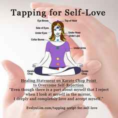 Tapping Script for Self-Love: Overcome Self-Rejection - Abundance Life Coach for Women Eft Therapy, Massage Therapy, Therapy Tools, Eft Technique, Eft Tapping, Muscle Anatomy, Holistic Healing, Reiki, Self Love