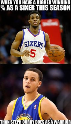 RT @NBAMemes: WIN% Ish Smith (Sixers): 100% [1-0] Stephen Curry (Warriors): 96.6% [28-1] Ask for a - http://nbafunnymeme.com/nba-funny-memes/rt-nbamemes-winish-smith-sixers-100-1-0stephen-curry-warriors-96-6-28-1-ask-for-a
