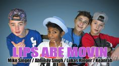 "ABHINAV SINGH / MIKE SINGER / LUKAS RIEGER / KEANRAH ""Lips Are Movin"" pr..."