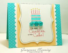 handmade birthday card ... birthday cake image ... luv the sentiment about candle and cake ... have to remember this delightful color combo: Tempting Tourquoise, So Saffron and Whisper White ... Stampin' Up!