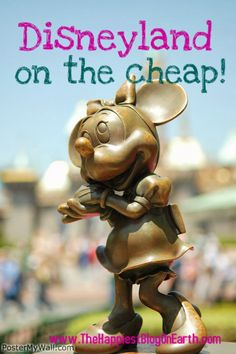 The Happiest Blog on Earth: Disneyland on The Cheap - check out blog for lots of other Disney tips and ideas