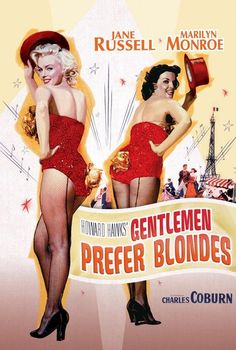 Marilyn Monroe movie poster for the film Gentlemen Prefer Blondes starring Jane Russell . Old Movie Posters, Classic Movie Posters, Cinema Posters, Classic Movies, Film Posters, Gentlemen Prefer Blondes, Pin Up, Liza Minnelli, Janis Joplin
