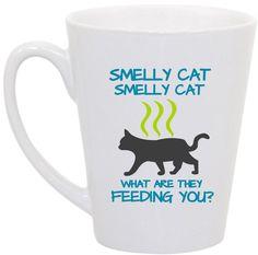 Friends Smelly Cat mug by perksofaurora on Etsy, $16.00
