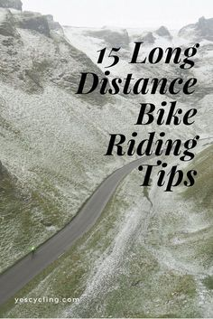 15 Long Distance Bike Riding Tips #cycling #longdistance #endurance
